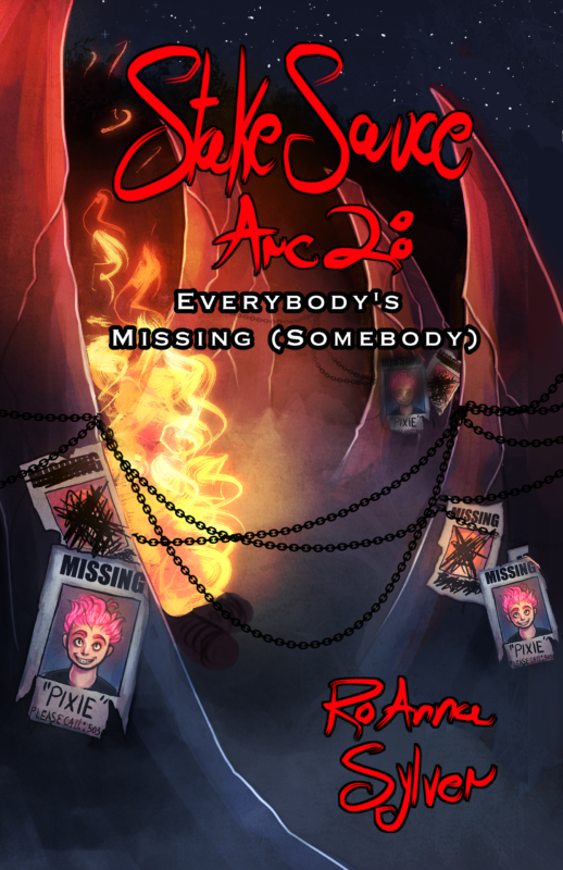Stake Sauce, Arc 2: Everybody's Missing (Somebody)